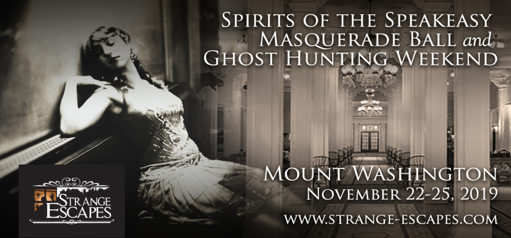 Spirits of the Speakeasy – Masquerade Ball and Ghost Hunting Weekend